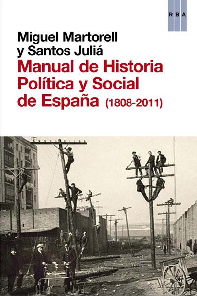 MANUAL DE HISTORIA POLÍTICA Y SOCIAL DE ESPAÑA.