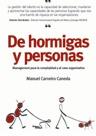DE HORMIGAS Y PERSONAS. MANAGEMENT PARA LA COMPLEJIDAD Y EL CAOS ORGANIZATIVO
