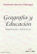 GEOGRAFÍA Y EDUCACIÓN. SUGERENCIAS DIDÁCTICAS