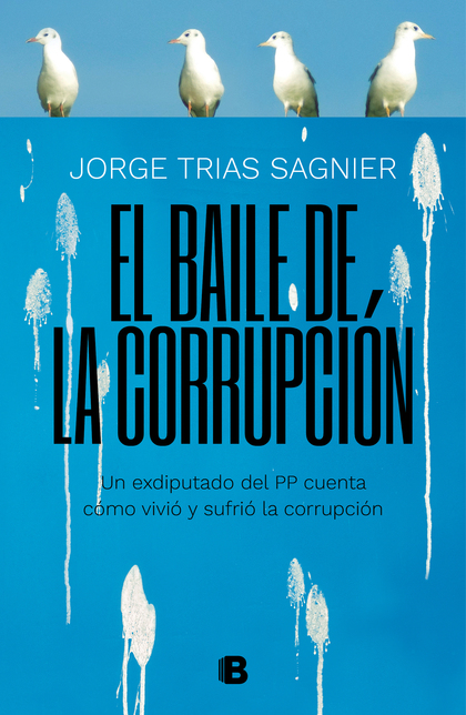 EL BAILE DE LA CORRUPCIÓN.