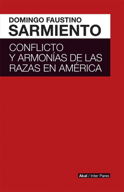CONFLICTO Y ARMONIAS DE LAS RAZAS DE AMERICA