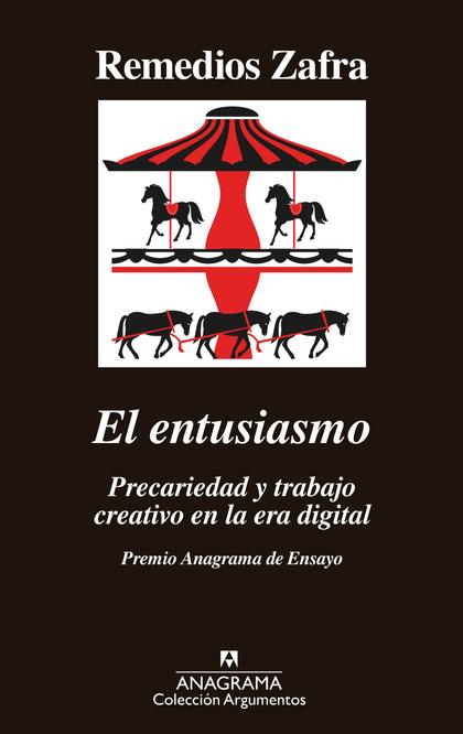 EL ENTUSIASMO. PREMIO ANAGRAMA DE ENSAYO