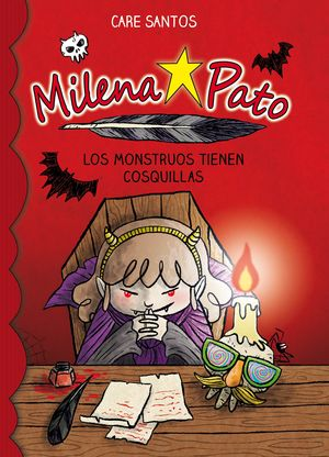 MILENA PATO 9. LOS MONSTRUOS TIENEN COSQUILLAS