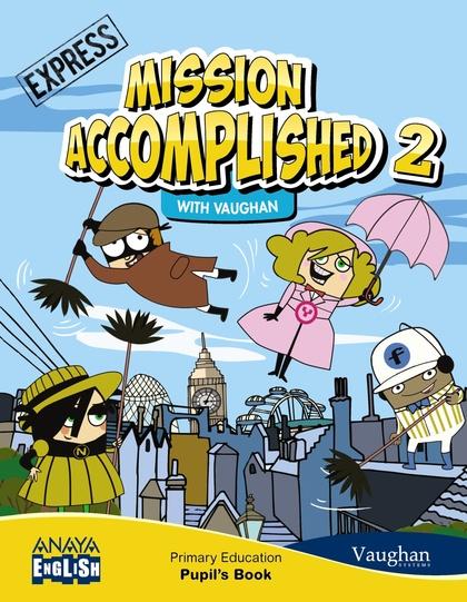 MISSION ACCOMPLISHED 2 EXPRESS