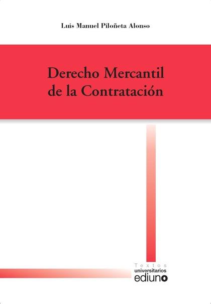 CURSO DE DERECHO MERCANTIL DE LA CONTRATACIÓN