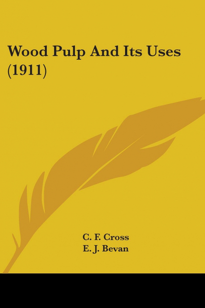 WOOD PULP AND ITS USES (1911)