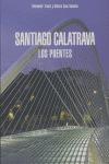 SANTIAGO CALATRAVA: LOS PUENTES