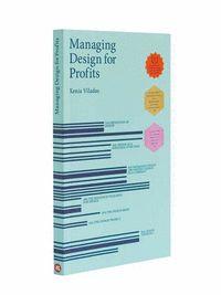 MANAGING DESIGN FOR PROFITS