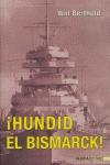 HUNDID EL BISMARCK!.