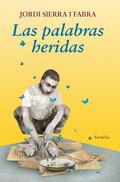 LAS PALABRAS HERIDAS.