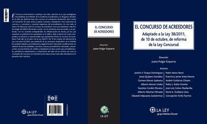 EL CONCURSO DE ACREEDORES : ADAPTADO A LA LEY 38-2011, DE 10 DE OCTUBRE, DE REFORMA DE LA LEY C