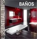 BAÑOS- ESSENTIAL TIPS-KONEMANN. ESSENTIAL TIPS