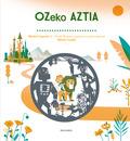 OZEKO AZTIA.