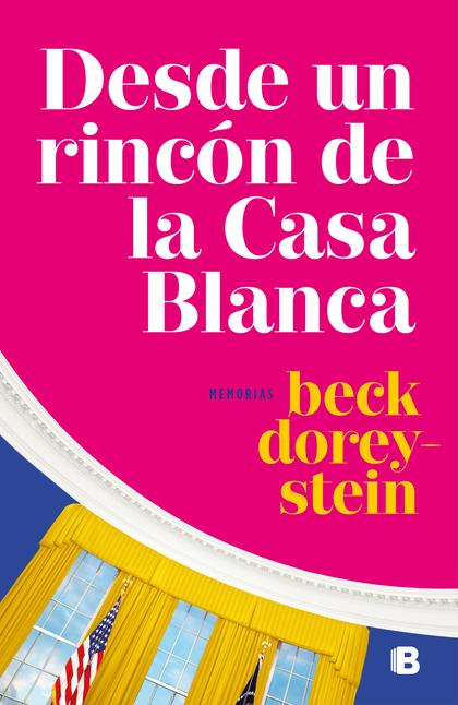 DESDE UN RINCÓN DE LA CASA BLANCA.