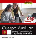 CUERPO AUXILIAR JUNTA DE COMUNIDADES DE CASTILLA LA MANCHA TEMARIO III.