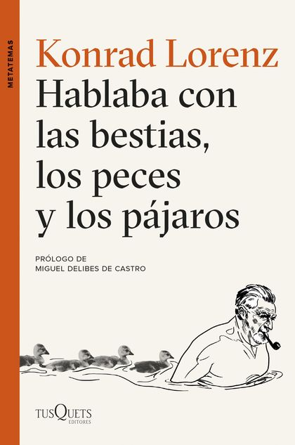 HABLABA CON LAS BESTIAS, LOS PECES Y LOS PÁJAROS.