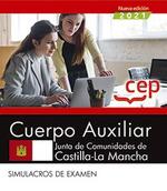 CUERPO AUXILIAR JUNTA DE COMUNIDADES DE CASTILLA LA MANCHA SIMULACROS DE EXAMEN.