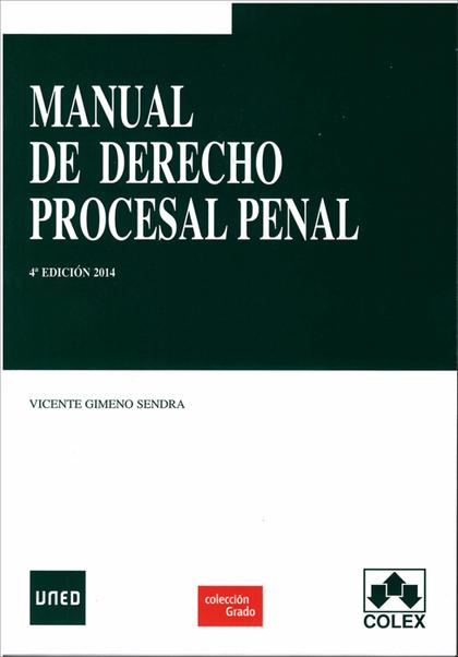MANUAL DE DERECHO PROCESAL PENAL. 4ª EDICIÓN.