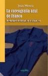 LA COREOGRAFÍA AZUL DE FRANCO : DE MARQUÉS DE RISCAL, 16 A ALCALÁ, 44