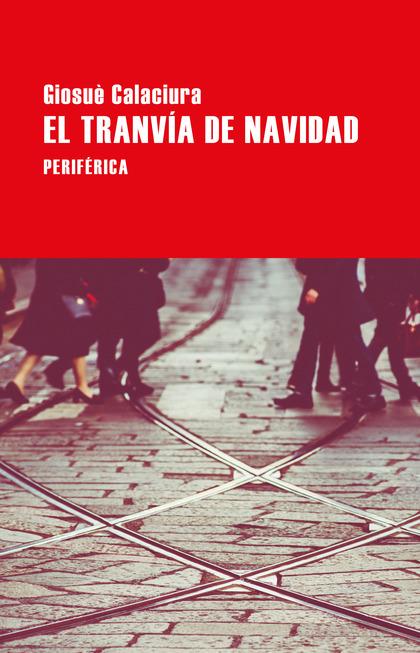 EL TRANVÍA DE NAVIDAD