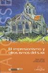 EL IMPRESIONISMO Y OTROS ISMOS DEL S. XIX. RECONOCER EL ARTE