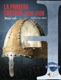 LA PRIMERA CRUZADA, 1096-1099. DEUS VULT