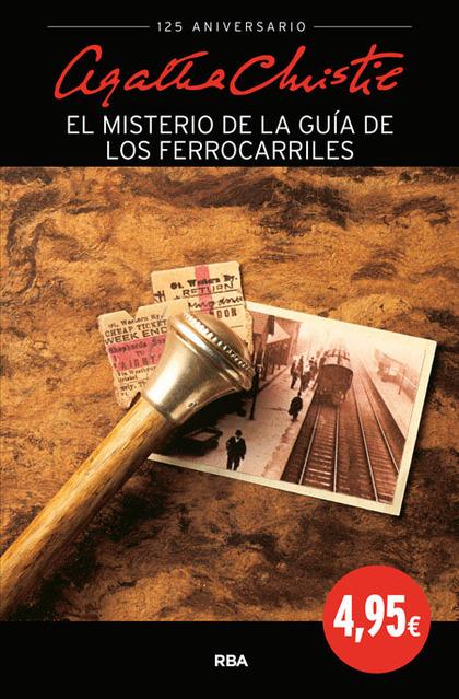 EL MISTERIO DE LA GUÍA DE FERROCARRILES.