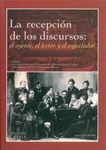 LA RECEPCIÓN DE LOS DISCURSOS: EL OYENTE, EL LECTOR Y EL ESPECTADOR