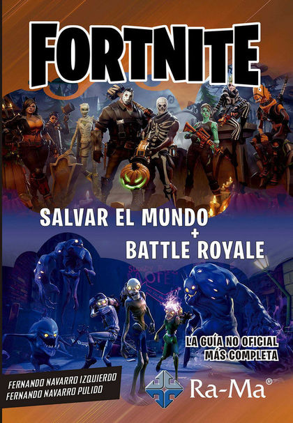 FORNITE SALVAR EL MUNDO + BATTLE ROYALE.
