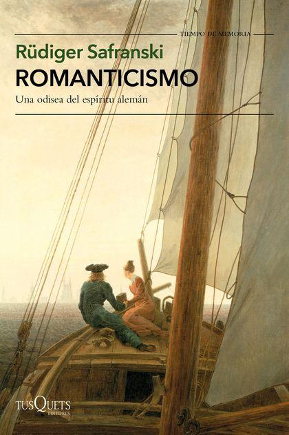 ROMANTICISMO. UNA ODISEA DEL ESPÍRITU ALEMÁN