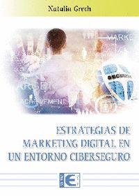 ESTRATEGIAS DE MARKETING DIGITAL EN UN ENTRORNO CIBERSEGURO