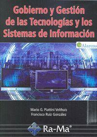 GOBIERNO Y GESTION DE LAS TECNOLOGIAS Y LOS SISTEMAS DE INFORMACION.
