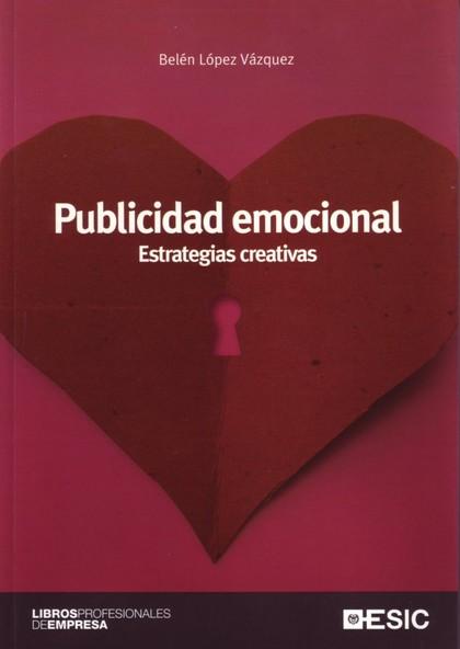 PUBLICIDAD EMOCIONAL: ESTRATEGIAS CREATIVAS