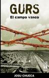 GURS. EL CAMPO VASCO (ORREAGA)