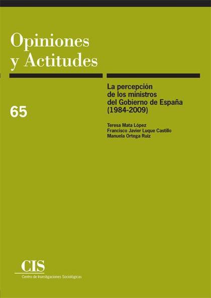 La percepción de los Ministros del Gobierno de España (1984-2009)