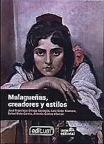 MALAGUEÑAS, CREADORES Y ESTILOS