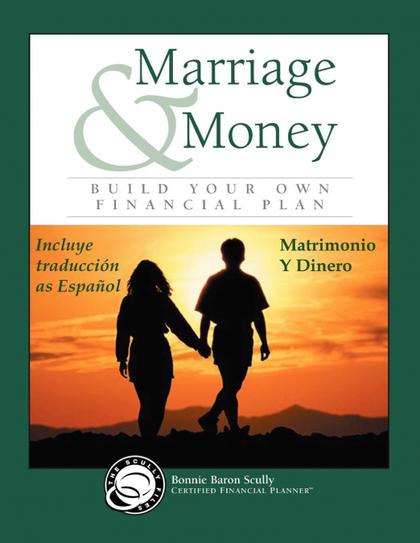 MARRIAGE & MONEY / MATRIMONIO Y DINERO