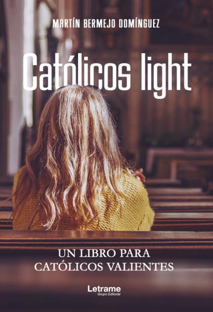 CATÓLICOS LIGHT.