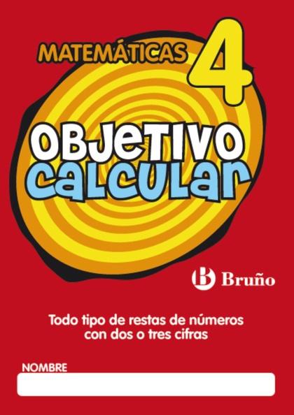 OBJETIVO CALCULAR, TODO TIPO DE RESTAS DE NÚMEROS CON DOS O TRES CIFRAS, EDUCACIÓN PRIMARIA, 1
