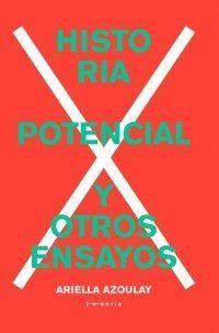 HISTORIA POTENCIAL Y OTROS ENSAYOS