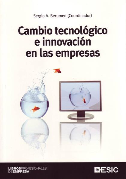 CAMBIO TECNOLÓGICO E INNOVACIÓN EN LAS EMPRESAS.