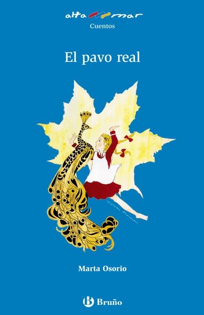 EL PAVO REAL.