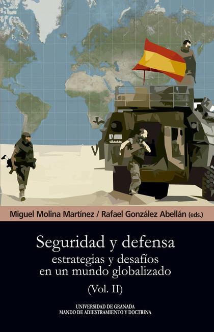 SEGURIDAD Y DEFENSA                                                             ESTRATEGIAS Y D