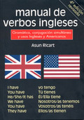 MANUAL DE VERBOS INGLESES: GRAMÁTICA, CONJUNCIÓN SIMULTÁNEA Y USOS INGLESES Y AMERICANOS