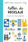 TALLER DE RECICLAJE.