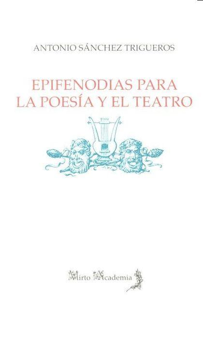 EPIFENODIAS PARA LA POESIA Y EL TEATRO