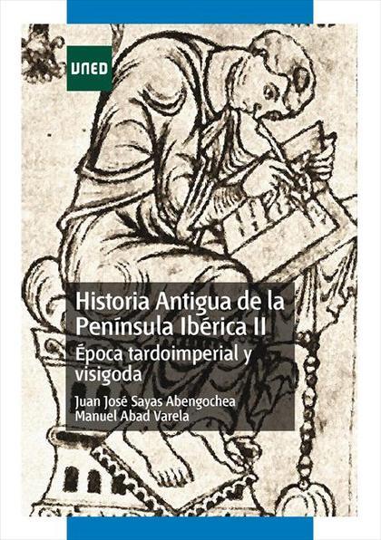 HISTORIA ANTIGUA DE LA PENÍNSULA IBÉRICA II : ÉPOCA TARDOIMPERIAL Y VISIGODA