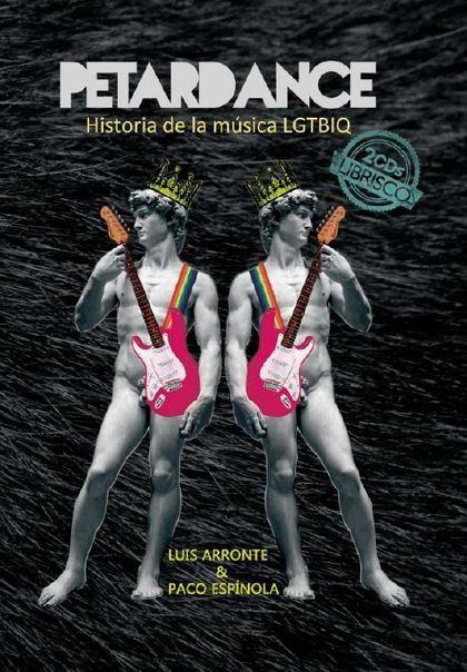 PETARDANCE HISTORIA DE LA MUSICA GAY LGTBIQ 2CD
