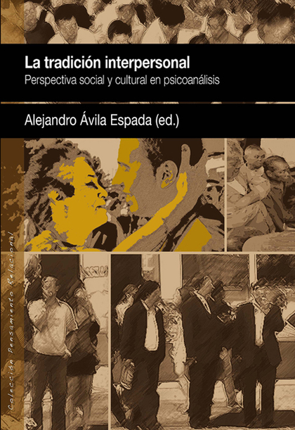 LA TRADICIÓN INTERPERSONAL : PERSPECTIVA SOCIAL Y CULTURAL EN PSICOANÁLISIS