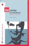 100 CARTAS AL PRESIDENTE ZAPATERO: REFLEXIONES DE UN CIUDADANO
